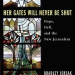Her Gates will Never be Shut [Book Brief]
