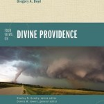 Four Views on Divine Providence [Book Brief]