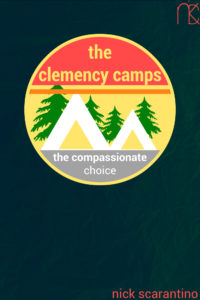 The Clemency Camps