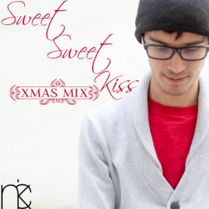 Sweet Sweet Kiss (Xmas Mix)